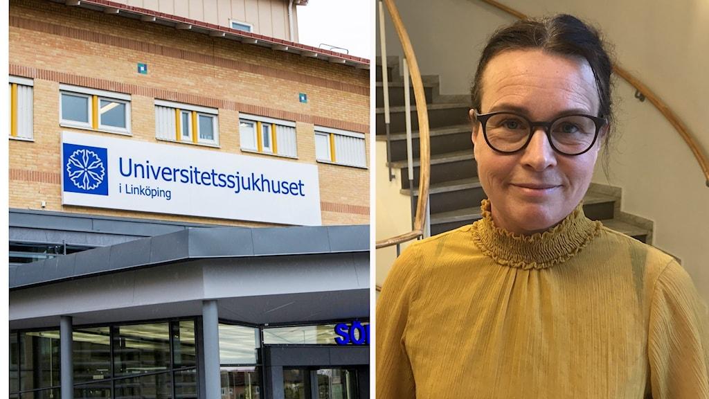 Montage universitetssjukhuset Linköping och Josefine Bjäresten ekonomidirektör Region Östergötland.