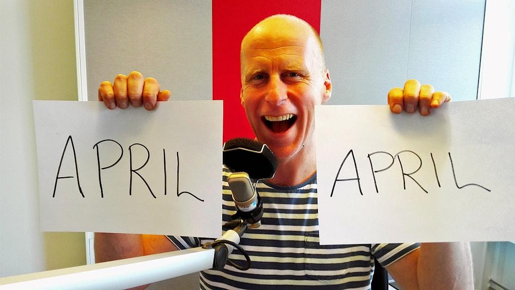 April april, säger Christian Ströberg! Tahir Yousef/Sveriges Radio