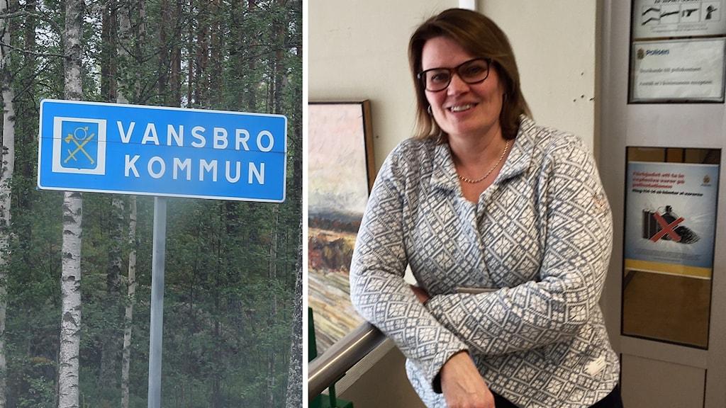 En gatuskylt där det står Vansbro kommun samt en bild på Catarina Willman, tillförordnad kommunchef i Vansbro.