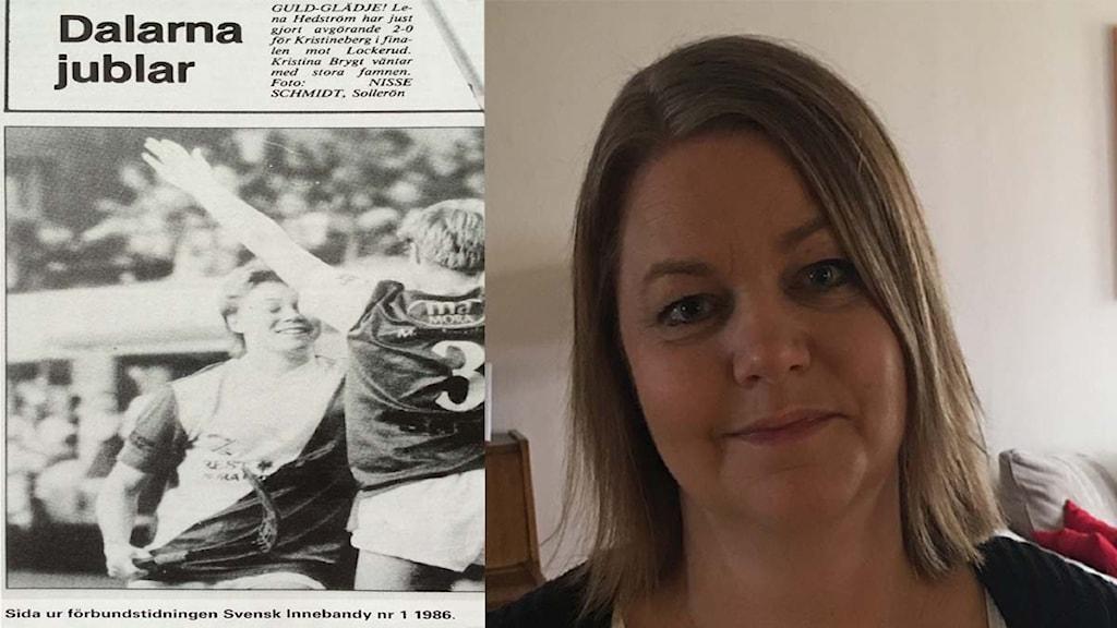 Lena Hedström-Wallin anno 2016 och ett tidningsurklipp från finalen 1986.