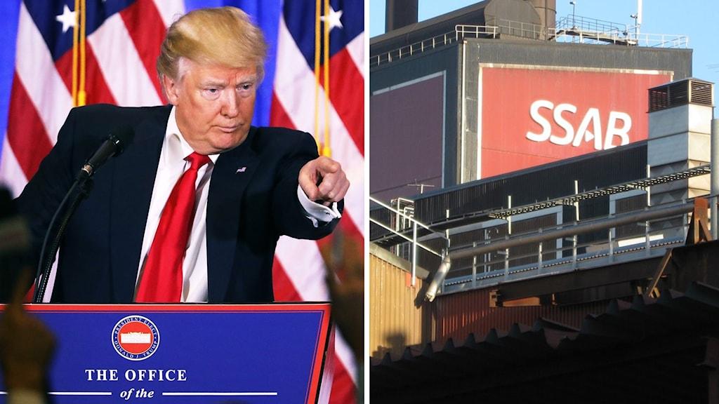 USA:s tillträdande president Donald Trump och en bild på SSAB:s fasad i Borlänge.