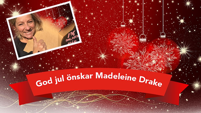 Madeleine Drake önskar God jul