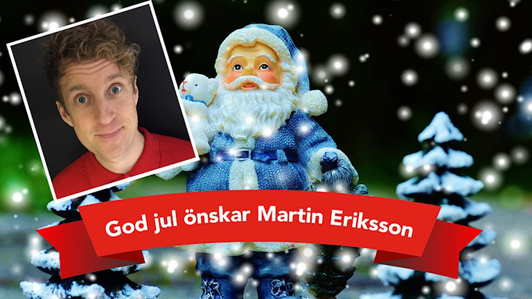 Martin Eriksson önskar god jul