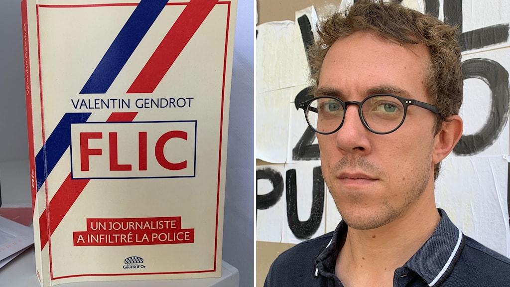 """Valentin Gendrot har skrivit boken """"Flic""""."""