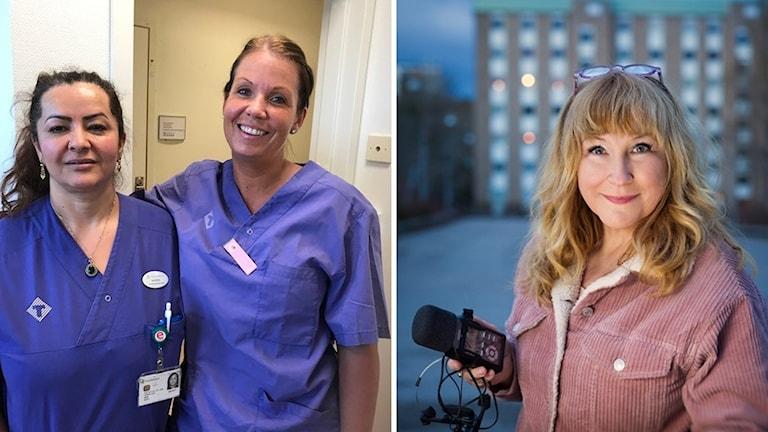 Bild till vänster: Undersköterskorna på palliativa kliniken Handens sjukhus Nasira Khazan och Linda Blomdal. Bild till höger: Katarina Gunnarsson.