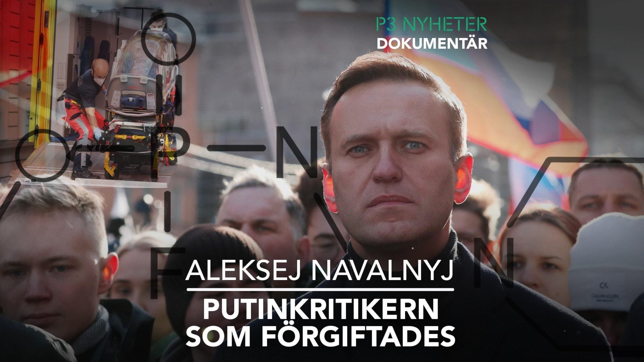 Kollage av Alexej Navalnyj, en ambulans med sjukvårdspersonal som rullar in en bår i vänstra hörnet och den kemiska beteckningen av novitjok.