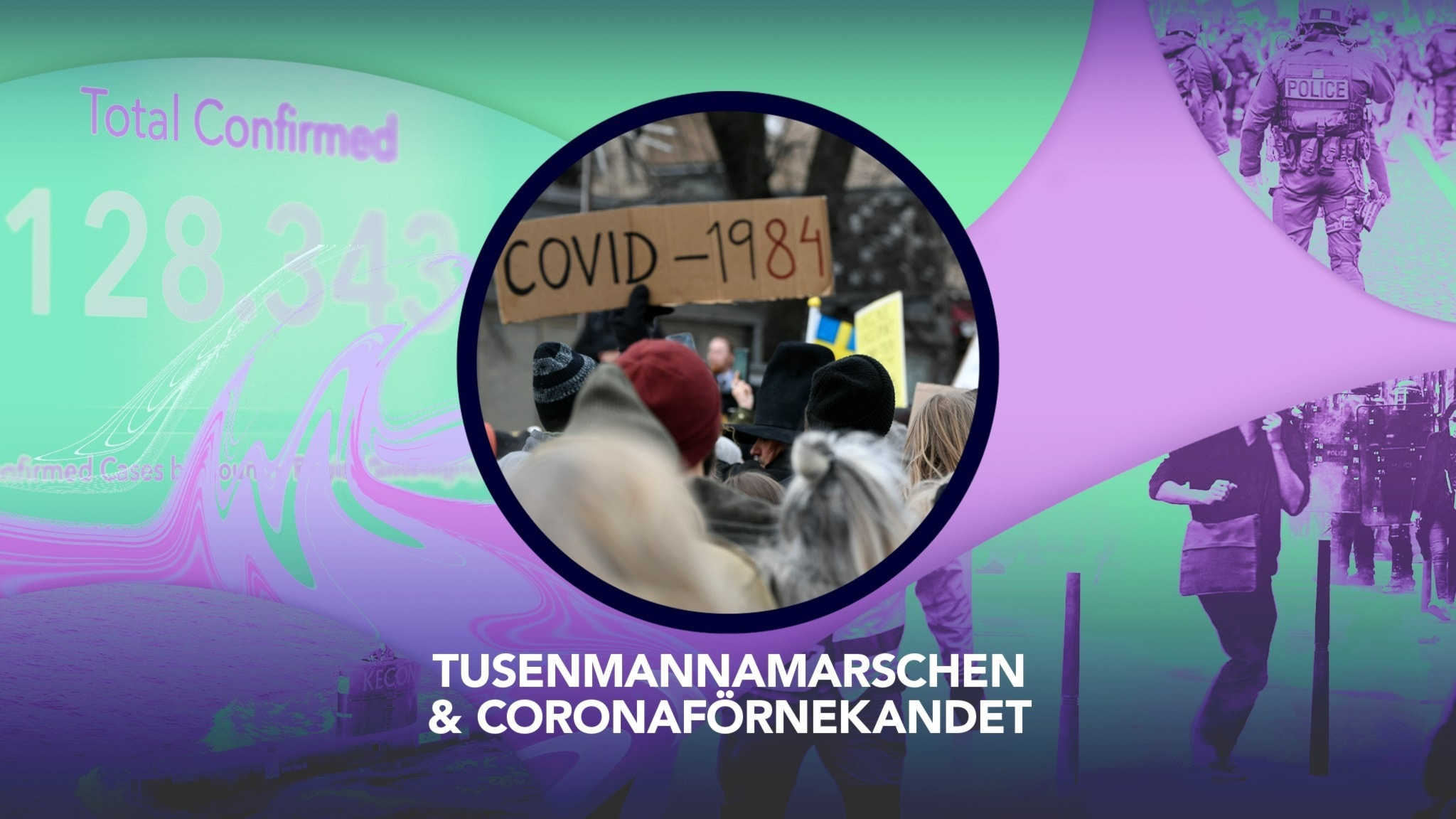 Tusenmannamarschen och coronaförnekandet - P3 Nyheter Dokumentär