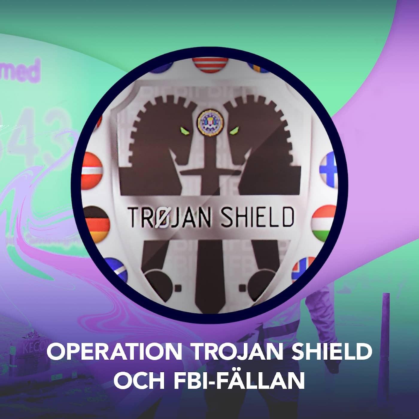 Operation Trojan Shield och FBI-fällan - P3 Nyheter Dokumentär