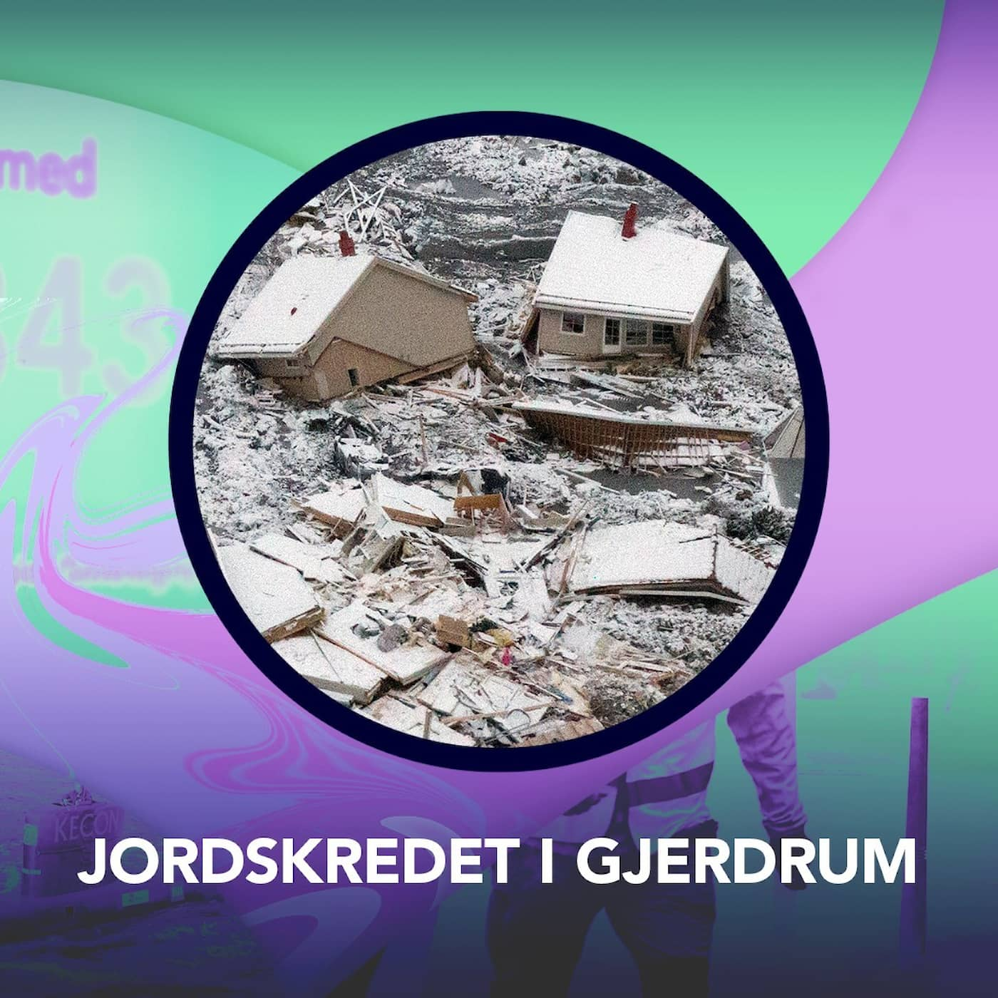 Jordskredet i Gjerdrum – P3 Nyheter Dokumentär
