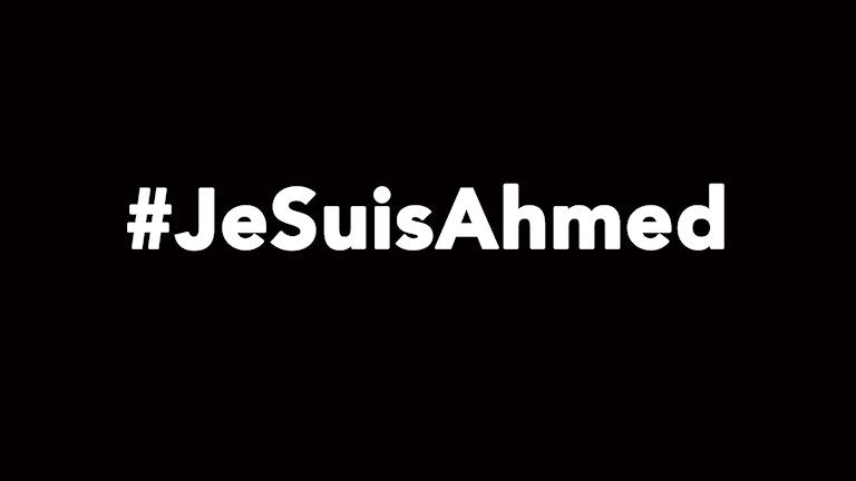 #JeSuisAhemed Foto: Sveriges Radio