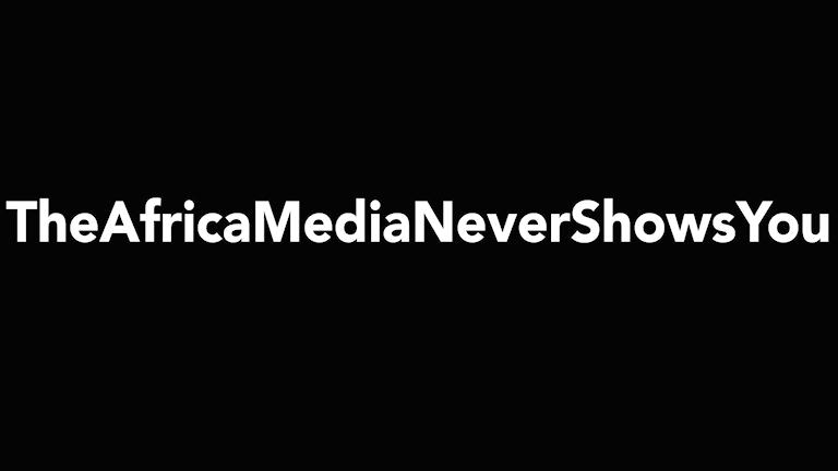 #theafricamedianevershowsyou Foto: Olivia J Berntsson/Sveriges Radio