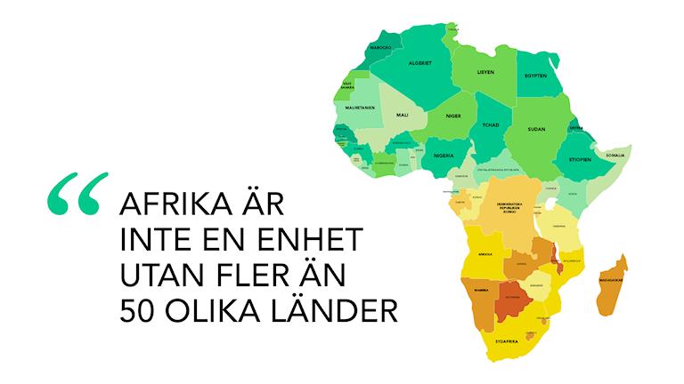 """Bild på den afrikanska kontinenten med ett citat bredvid som lyder: """"Afrika är inte en enhet utan fler än 50 olika länder"""". Illustration: Emmy Jokinen/Sveriges Radio"""