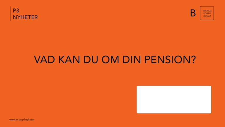 Pensionskuvert. Bild: Julia Juhlin Karlsson/Sverige Radio