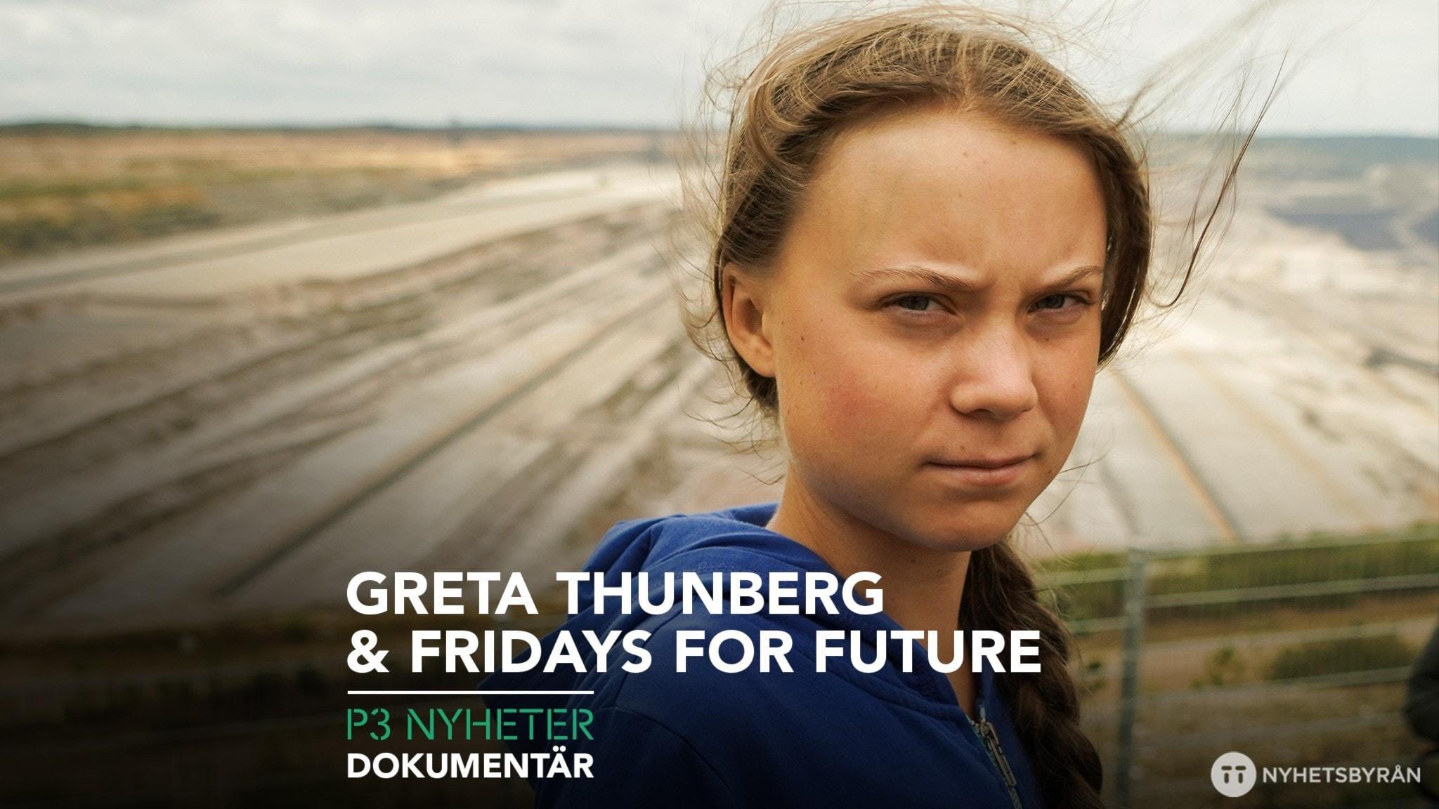 P3 Nyheter dokumentär – Greta Thunberg och Fridays for future