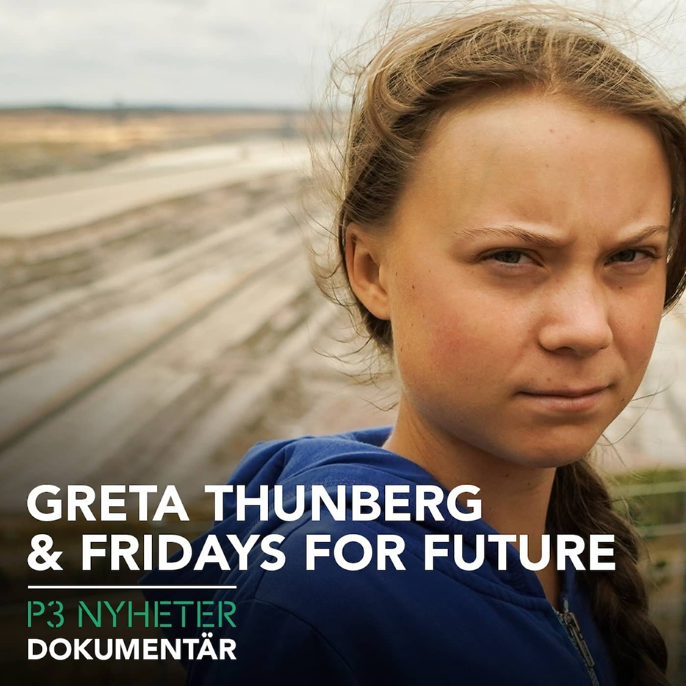 Greta Thunberg och Fridays for future - P3 Nyheter dokumentär