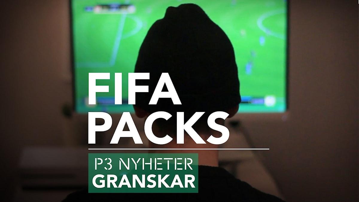 FIFA packs - P3 Nyheter Granskar