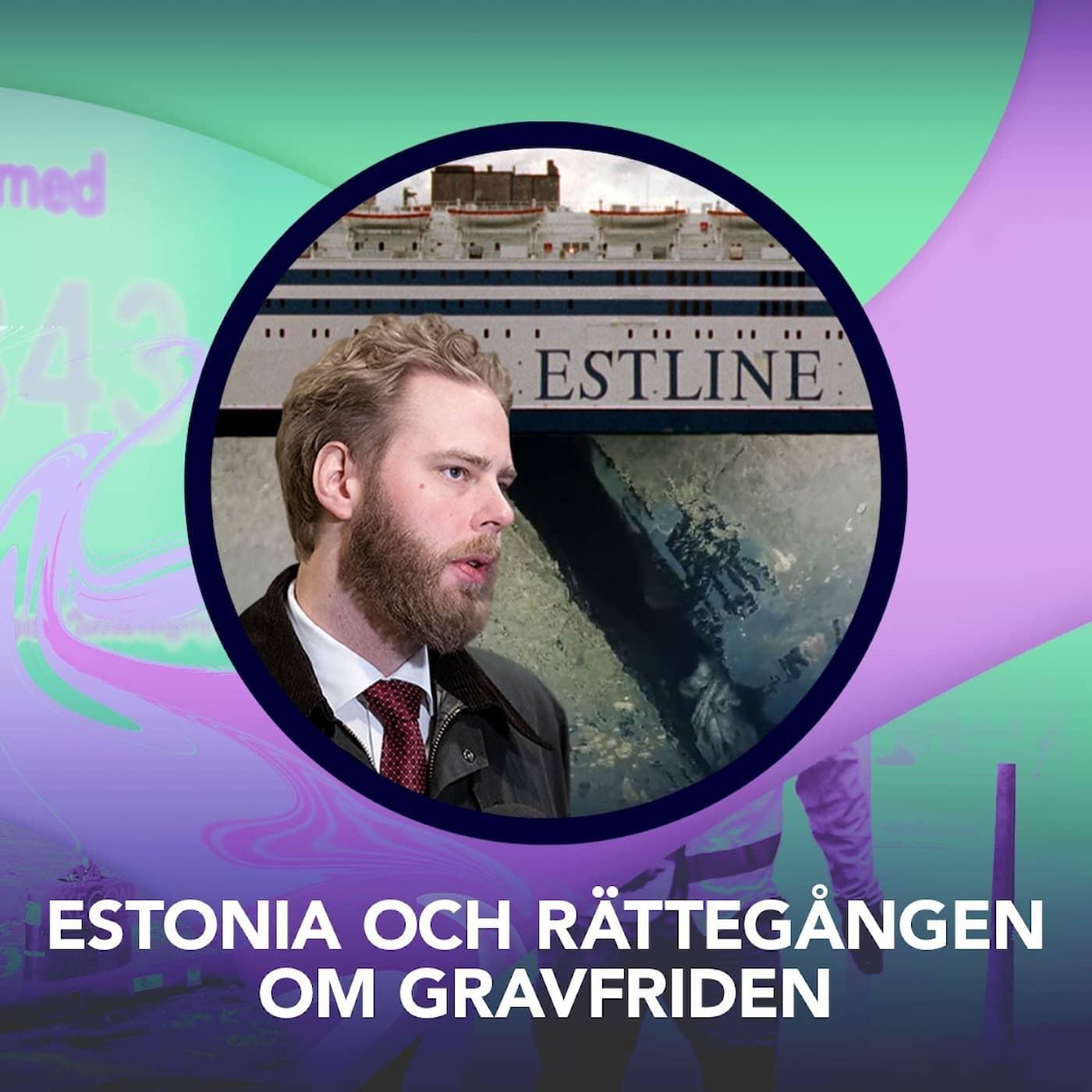Estonia och rättegången om gravfriden – P3 Nyheter Dokumentär