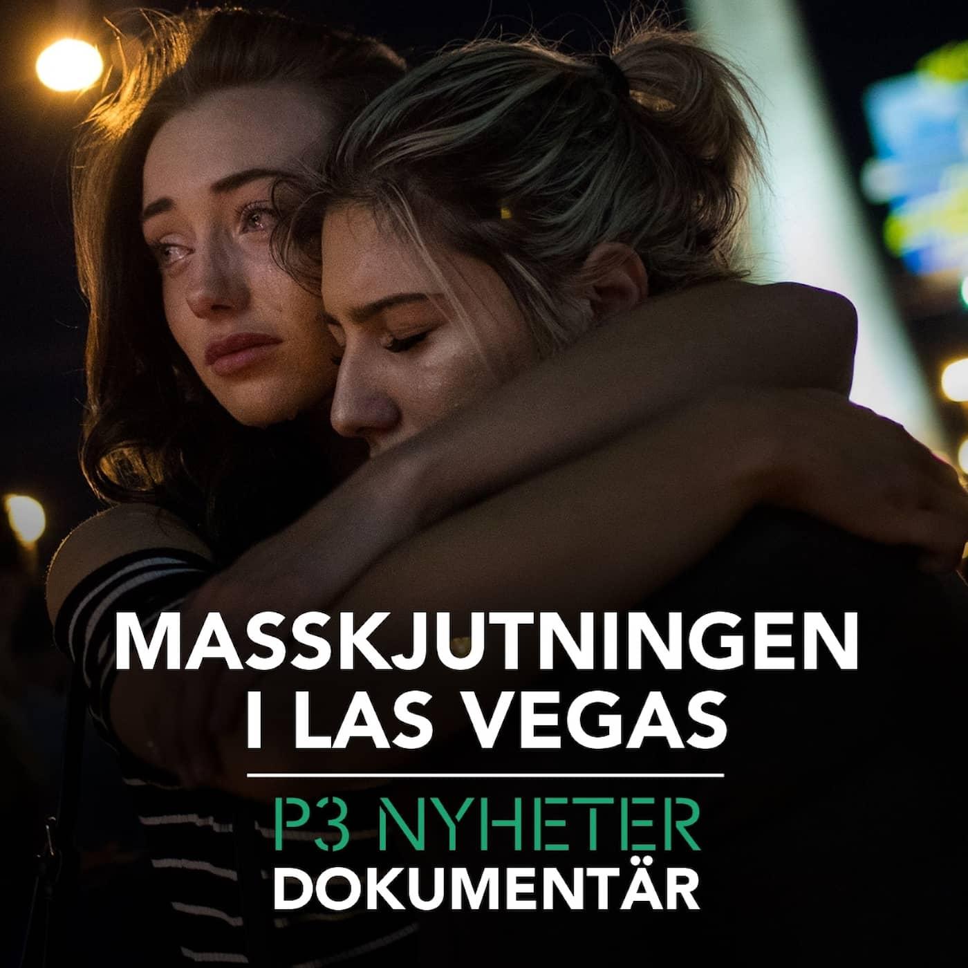 Masskjutningen i Las Vegas - P3 Nyheter Dokumentär