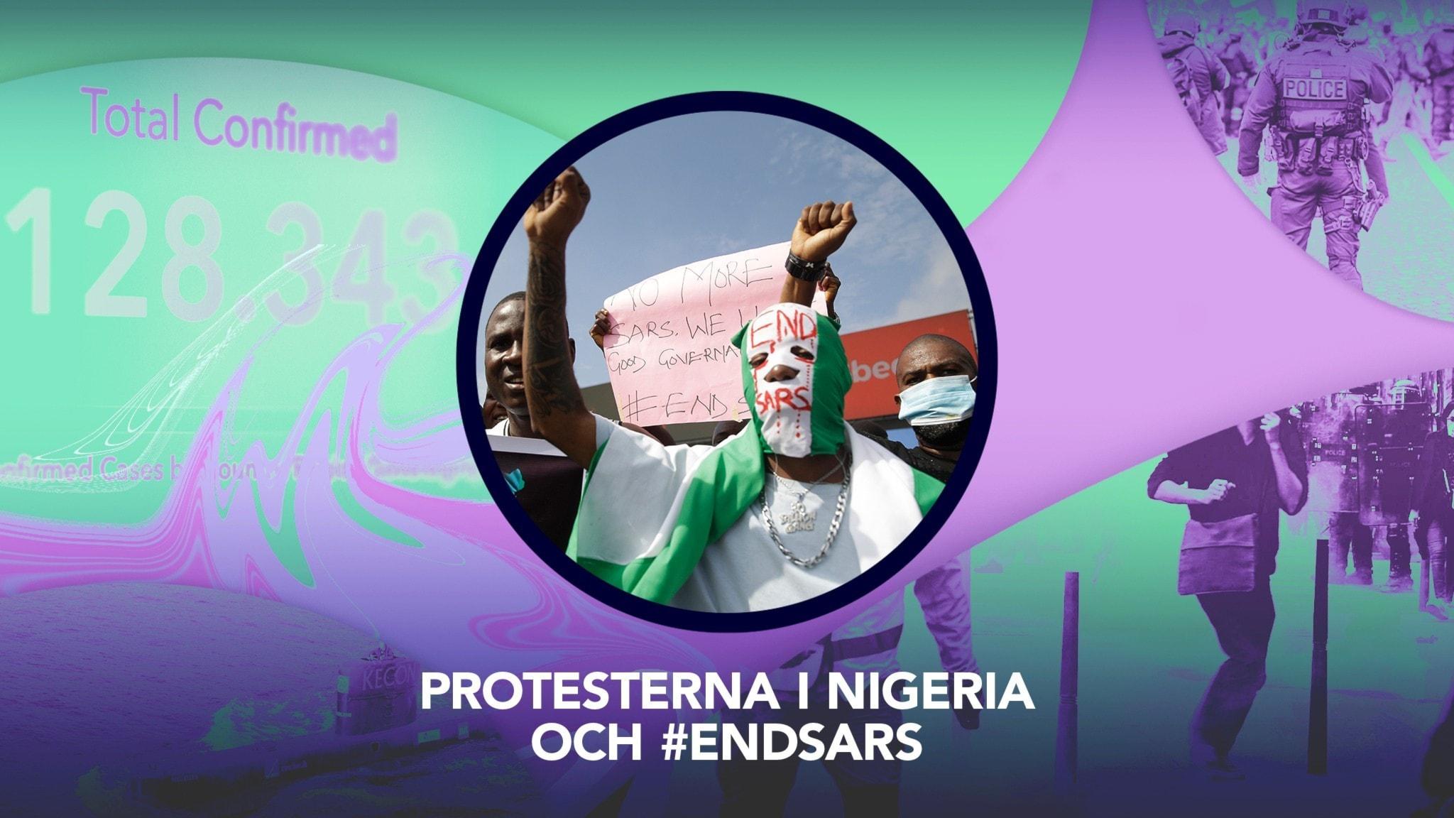 Protesterna i Nigeria och #EndSARS – P3 Nyheter Dokumentär