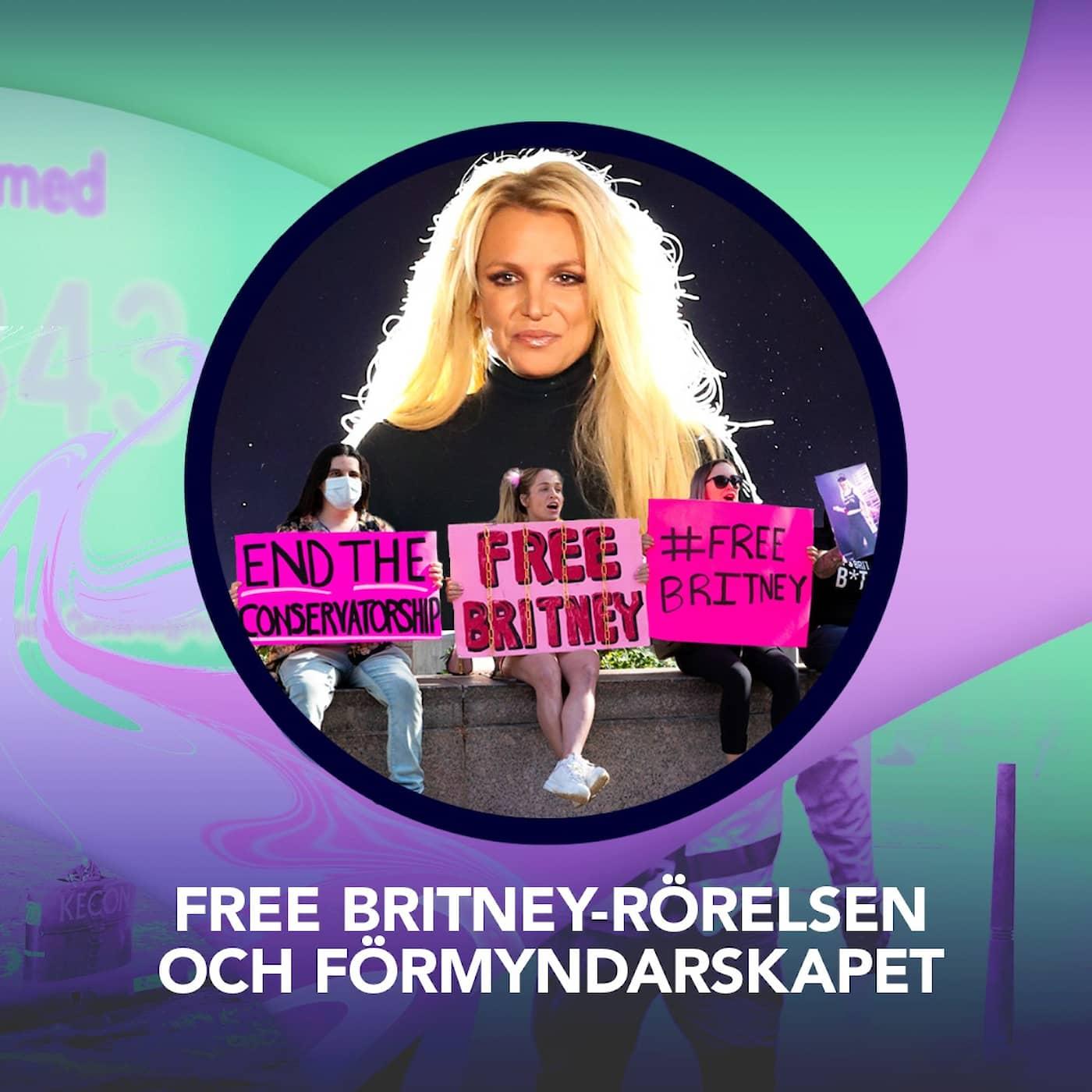 Free Britney-rörelsen och förmyndarskapet – P3 Nyheter Dokumentär