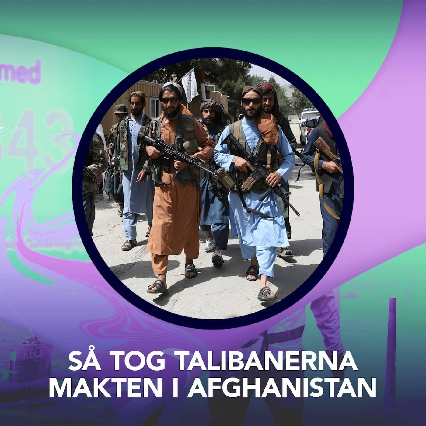 Så tog talibanerna makten i Afghanistan – P3 Nyheter Dokumentär
