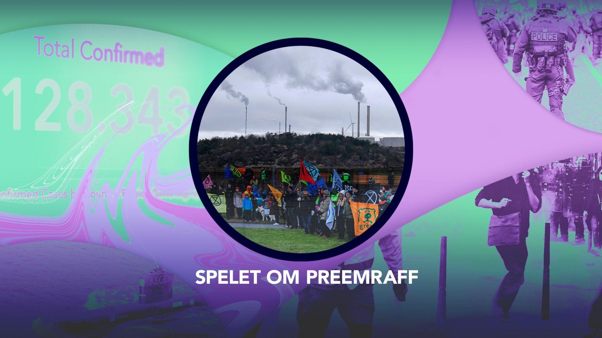 Spelet om Preemraff – P3 Nyheter Dokumentär