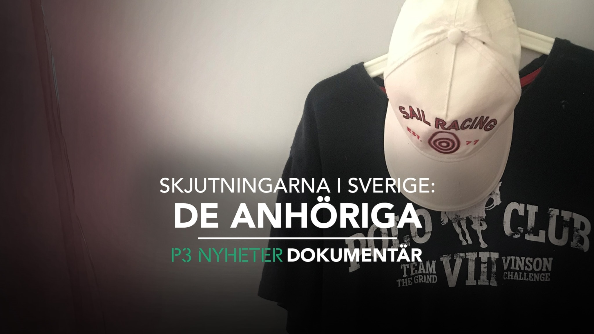 Skjutningarna i Sverige: De anhöriga - P3 Nyheter Dokumentär