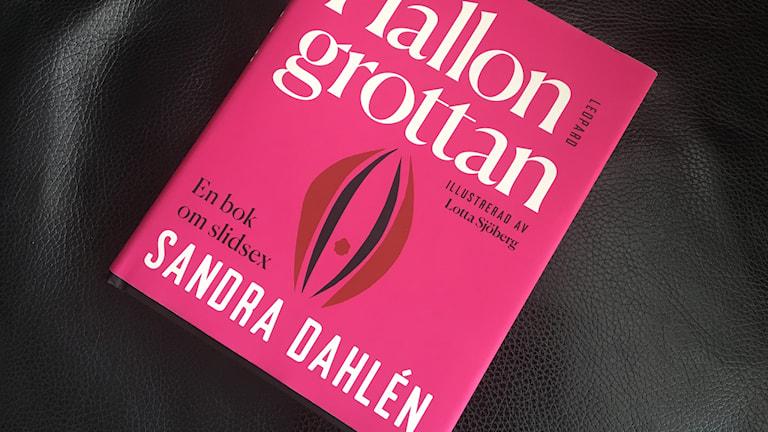 Ny bok om kvinnors njutning av Sandra Dahlén