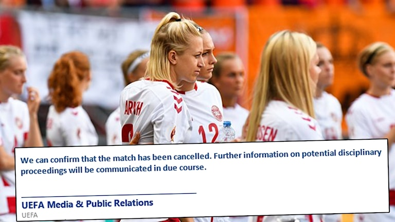 Danmark-Sverige är inställd, skriver Uefa.