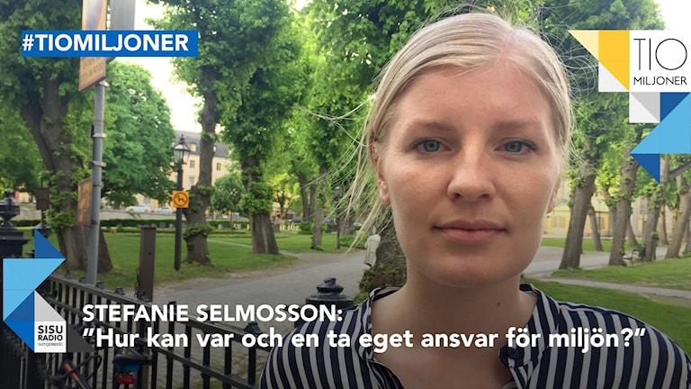 Stefanie Selmosson tio miljoner