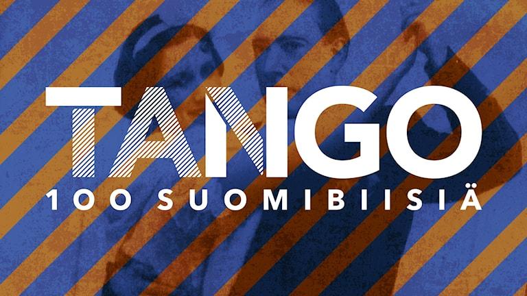 Kuvassa teksti Tango, taustalla näkyy tanssipari