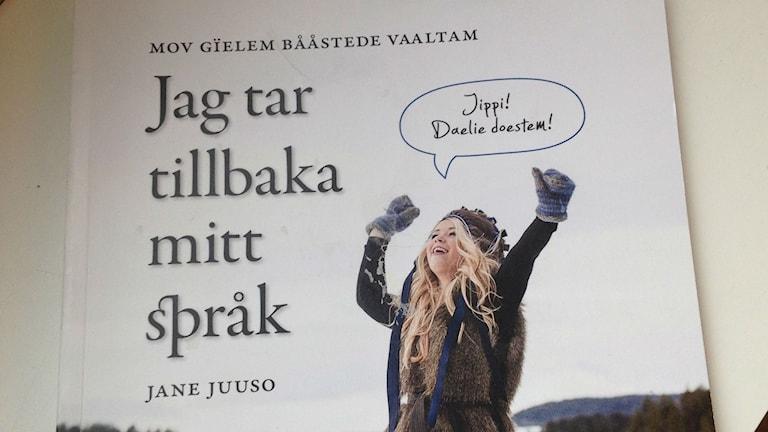 Kielikeskuksen Språkspärr-projekti perustuu norjalaisen Jane Juuson menetelmään kielen takaisin valtaamisesta.