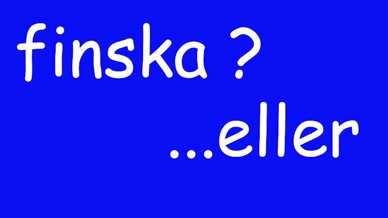 finska eller....  Fotomontage:Jukka Tuominen