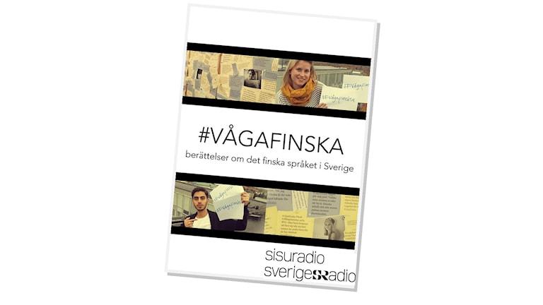 #Vågafinska-boken, #Vågafinska-kirja. Foto: Sisuradio