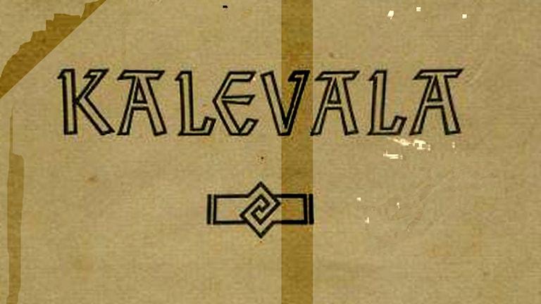 Käsissä kulunut Kalevala