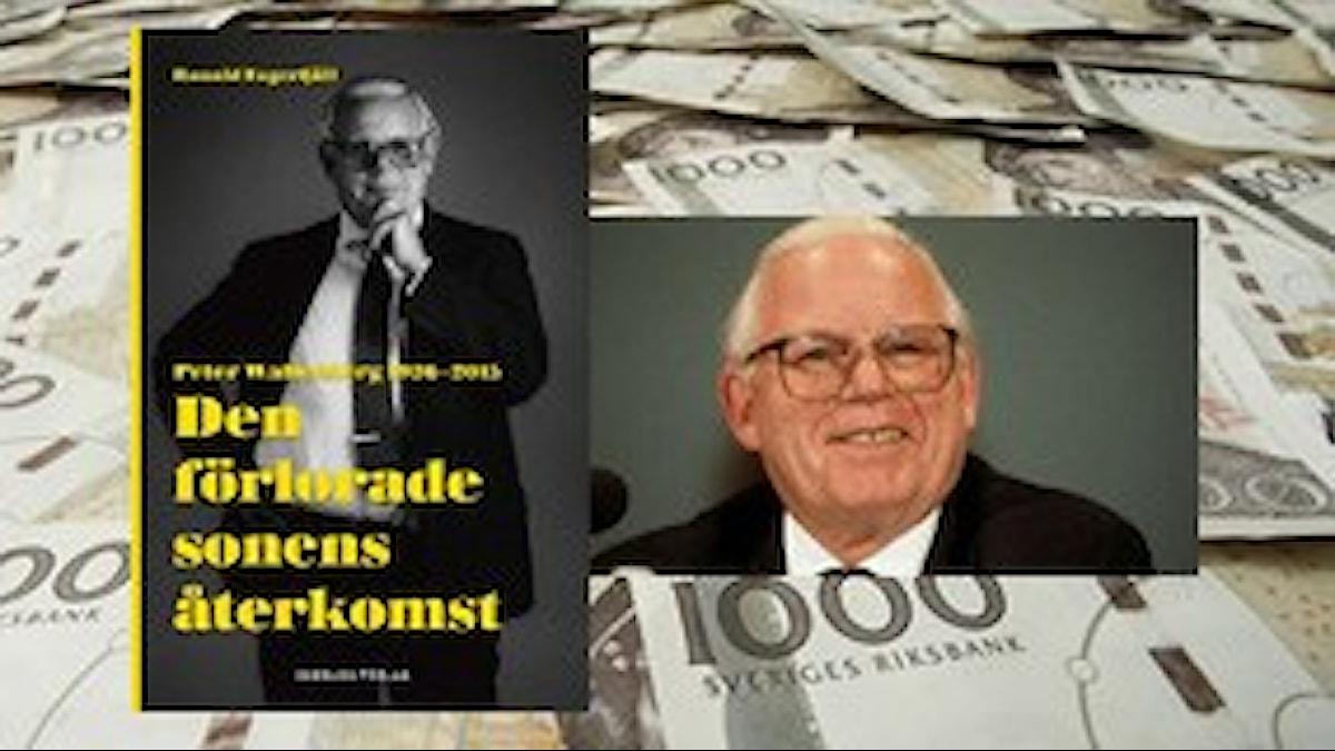 Ny bok om Peter Wallenberg. Uusi kirja, vanhaa rahaa. Kuva/Foto: Bengt O Nordin, montage SR Sisuradio