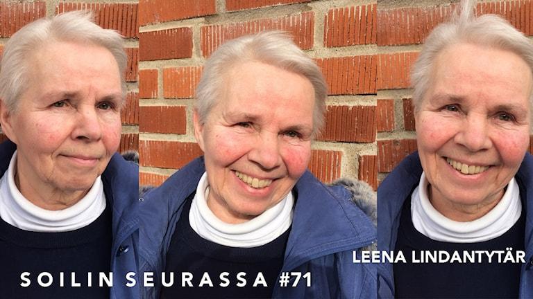 Soilin seurassa: Leena Lindantytär
