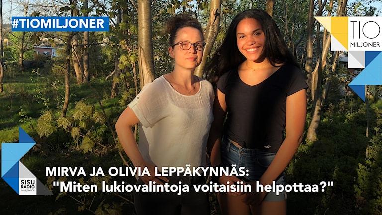 Mirva ja Olivia Leppäkynnäs