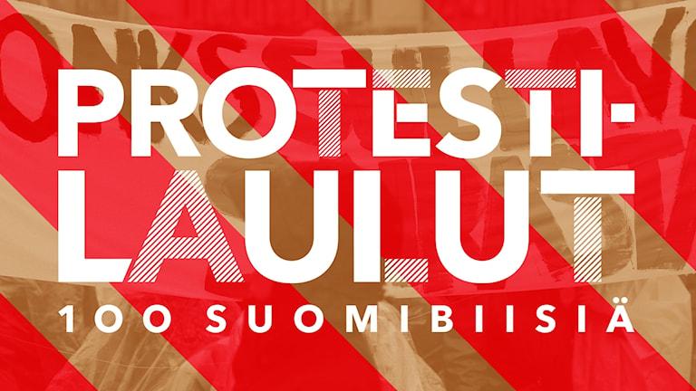 Grafiikka: Protestilaulut