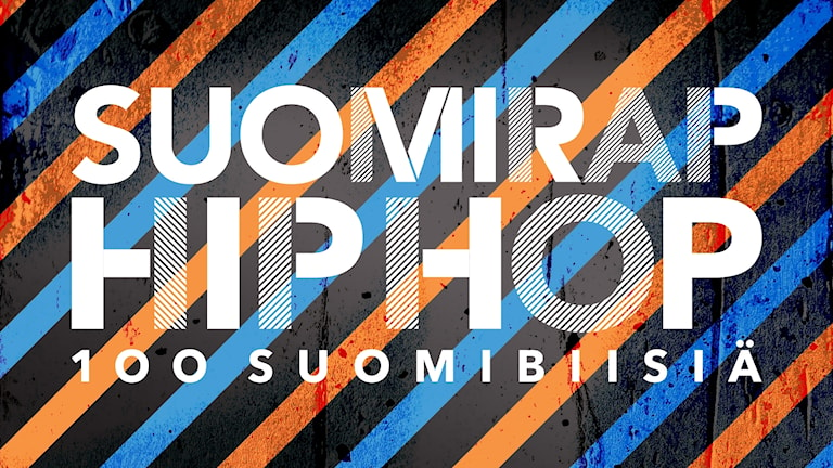 100 Suomibiisiä Suomirap Hip Hop