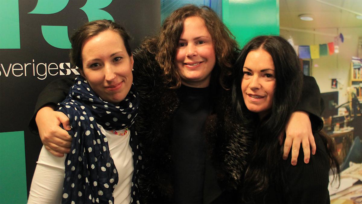 Carolin Johansson, Hanna och Martina. Foto: Paulo Saka/SR