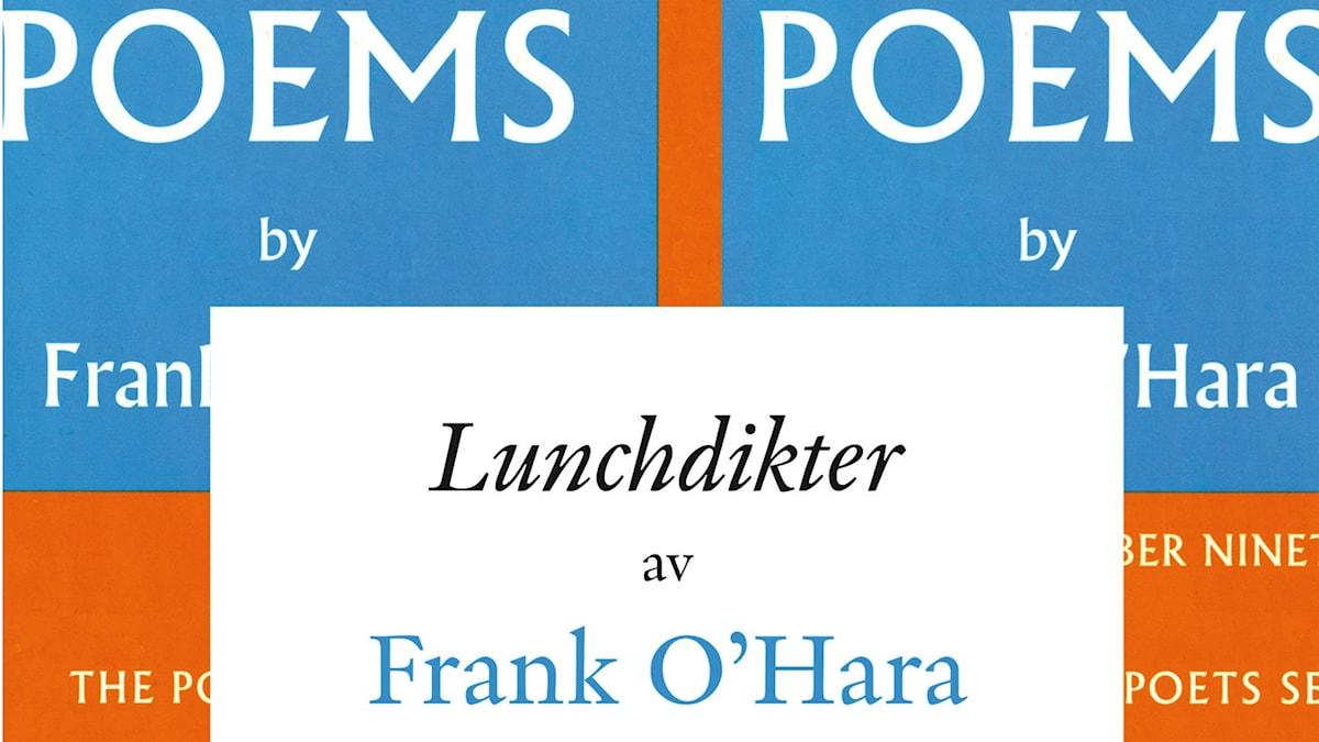 """Omslag """"Lunchdikter"""" av Frank O´Hara"""