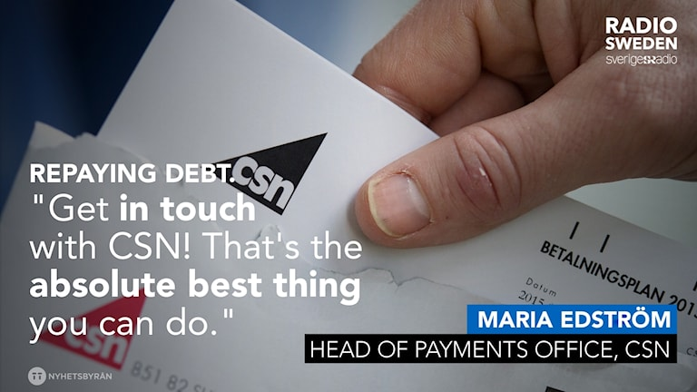 CSN says contacting the agency can lower the chances of someone's debt going into collections.