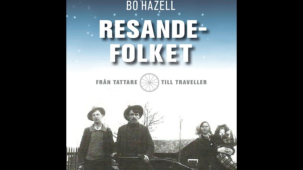 Resande Folket från tattare till traveller av Bo Hazell.