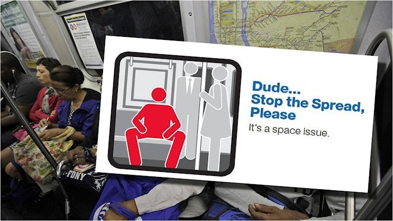 En del av MTA:s kampanj om hyfs i tunnelbanan handlar om skrevande män. Foto: TT och MTA