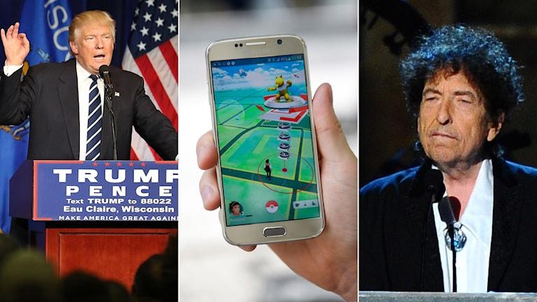 Trump, Dylan och Pekemon Go