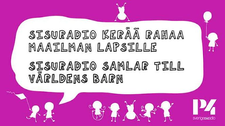 Sisuradio kerää rahaa maailman lapsille. Foto: Sveriges Radio