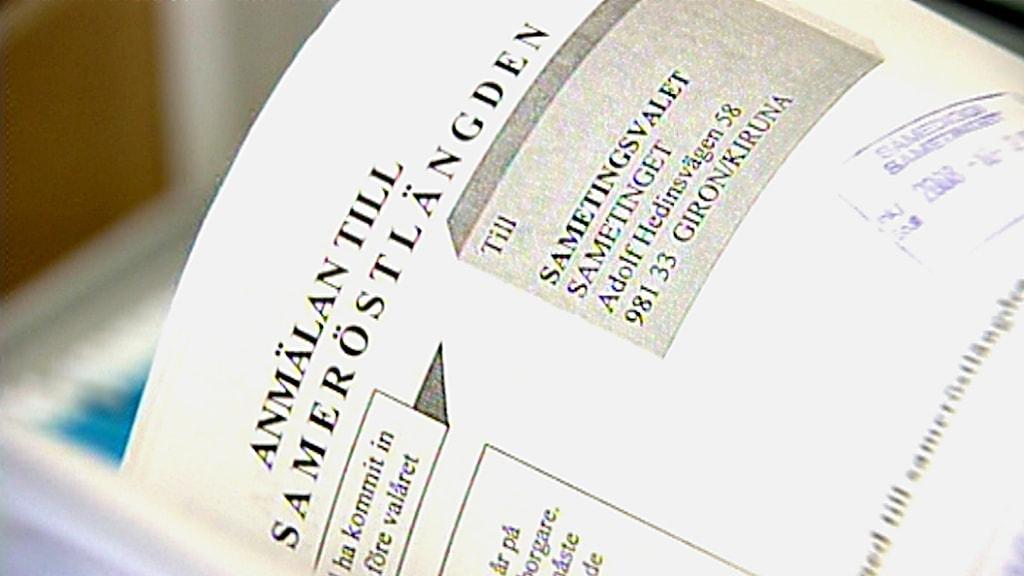 Blankett anmälan till sameröstlängden. Foto: SVT