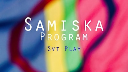 Samiska Program SVT Play