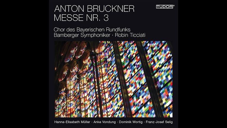 CD-omslag till Robin Ticciati dirigerar Anton Bruckners mässa nr 3.